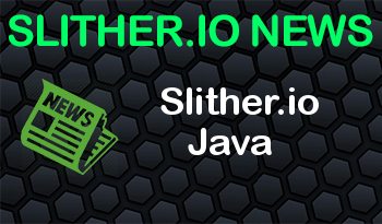 Help Wanted | Slither.io Java
