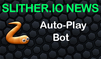 Slither.io | Auto-Play Bot