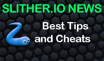 Slither.io | Best Tips and Cheats