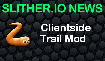 Slither.io | Clientside Trail Mod