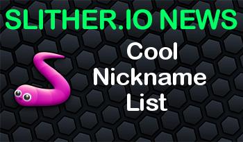 Slither.io | Cool Nickname List