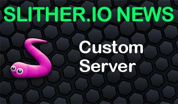 Slitherio | Custom Server
