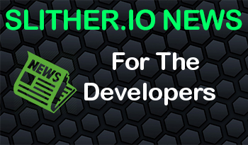 Slither.io | For The Developers