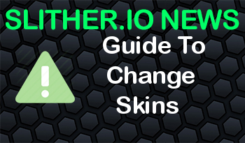 Slither.io | Guide To Change Skins