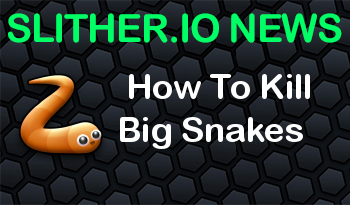Slither.io | How To Kill Big Snakes