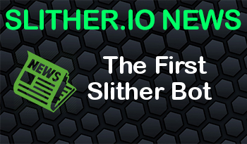 Slither.io | The First Slither Bot