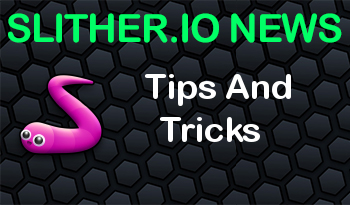 Slither.io | Tips And Tricks