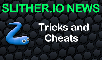Slither.io | Tricks and Cheats