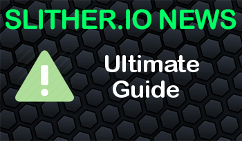 Slither.io | Ultimate Guide