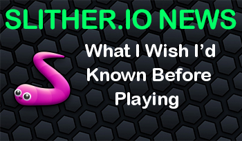 Slither.io | What I Wish I'd Known Before Playing