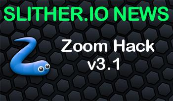 Slither.io | Zoom Hack v3.1