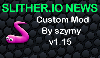 Slither.io Mod | Custom Mod By szymy v1.15