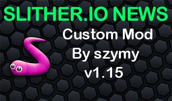 Slither.io Mod   Custom Mod By szymy v1.15