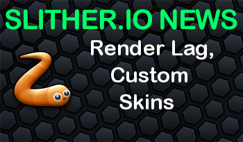 Slither.io Official | Render Lag, Custom Skins