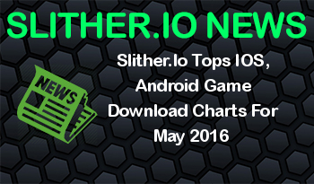 Slither.Io Tops IOS, Android Game Download Charts For May 2016