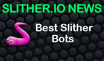 Best Slither Bots