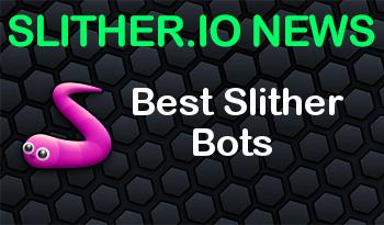 Best Slither Bots